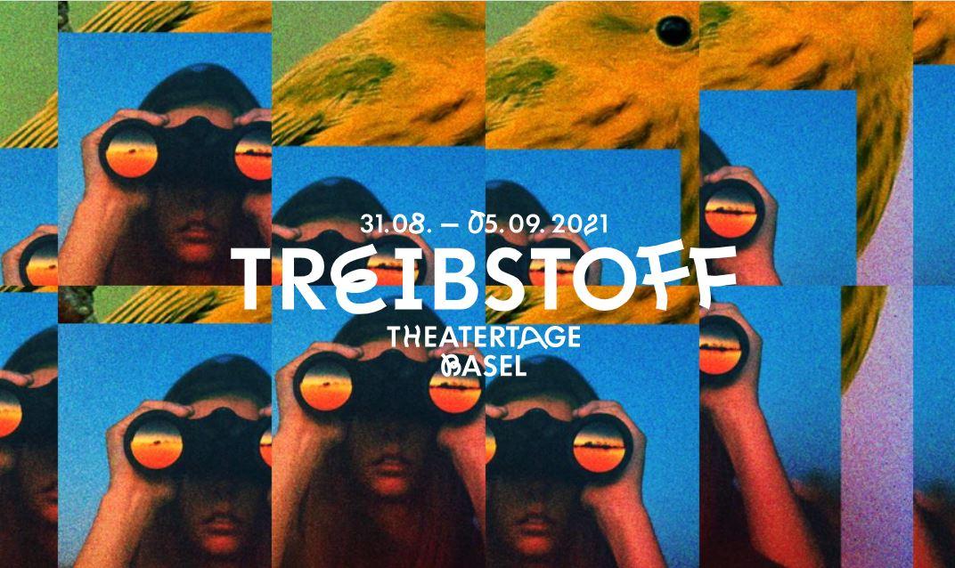 Fondation Nestlé pour l'Art – Treibstoff Theatertage Basel, Treibstoff Theatertage Basel, Basel
